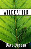 Wildcatter by Dave Duncan